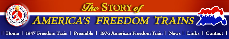 The Freedom Train -- The Preamble Express -- The American Freedom Train